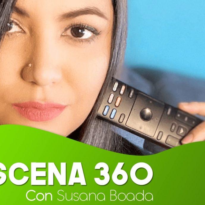 ESCENA 360 Susana Boada 21 May 2020